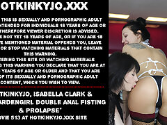Hotkinkyjo, Isabella Clark & Dirtygardengirl anal fisting